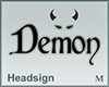 Headsign Demon