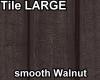 TileLarge smoothWalnut