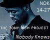 TonyRichProjNobodyKnows2