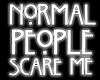 Normal People |Neon Sign