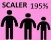 Scaler 195%