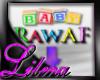 [L] Baby RawAF Custom