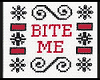 Bite Me - Custom