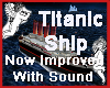 Titanic Ship With Sound