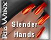 Wx:Slender BloodOrange