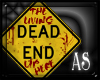 [AS] DEAD END