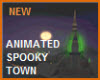 NEWEST HAUNTED TOWN