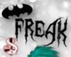 Freak Headsign
