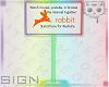 Rabb.it Sign 7 Ⓚ
