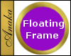 Round, EZ, Floating, Gold Frame (for walls without nodes; uses floor node)