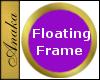 Round, EZ, Floating, Gold Frame (for walls without nodes; uses floor node)