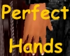 Perfect Hands M
