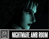 Nightmare Ambient Room