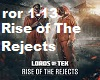 Rise of The Rejects