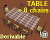 !@ Table with 8 chairs