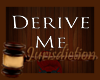 ⌡ Derivable Headsign F