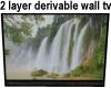 2 Layer Derivable WallTv