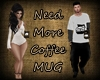 [BM]Need More Coffee Mug