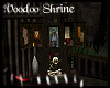 + Voodoo Shrine