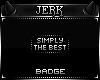 J| SimplyTheBest [BADGE]