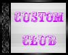 ღ Custom