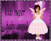 kids suger baby angel