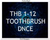 Toothbrush  ~ DNCE