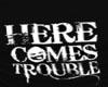 Trouble Tank (M)