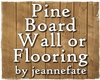 Pine Board Wall or Floor