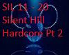 Silent Hill Pt 2