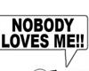 nobody loves me tee