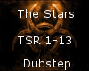 The Stars -Dubstep-