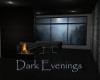 Dark Evenings