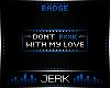 J  My Love [BADGE]