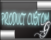 Product Custom