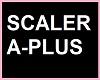 """SCALER A-PLUS"