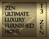 T3 Zen Ultimate Luxury