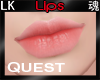*LK* Lips To Quest