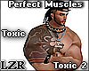 Perfect Muscles Toxic *2