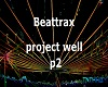 Beattrax project well p2
