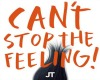 CantStopTheFeeling - JT