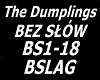 The Dumplings BEZ SLOW