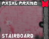Fatal Frame Stairboard