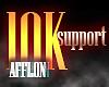 10K Support @Afflon