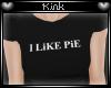 -k- I LiKE PiE