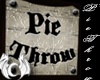 RF [X] Pie Throw