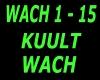 KUULT ~ WACH