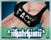 F.A.C.K Top