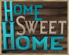 ~H~HSH Home Sign