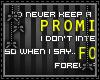 [n] I promise